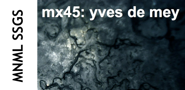mnml ssgs mx45 – Yves De Mey (Image hosted at FlickR)