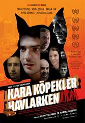 Kara Köpekler Havlarken - Sinema Filmi