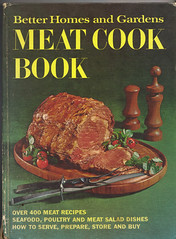 Better Homes and Gardens MEAT COOK BOOK 1968