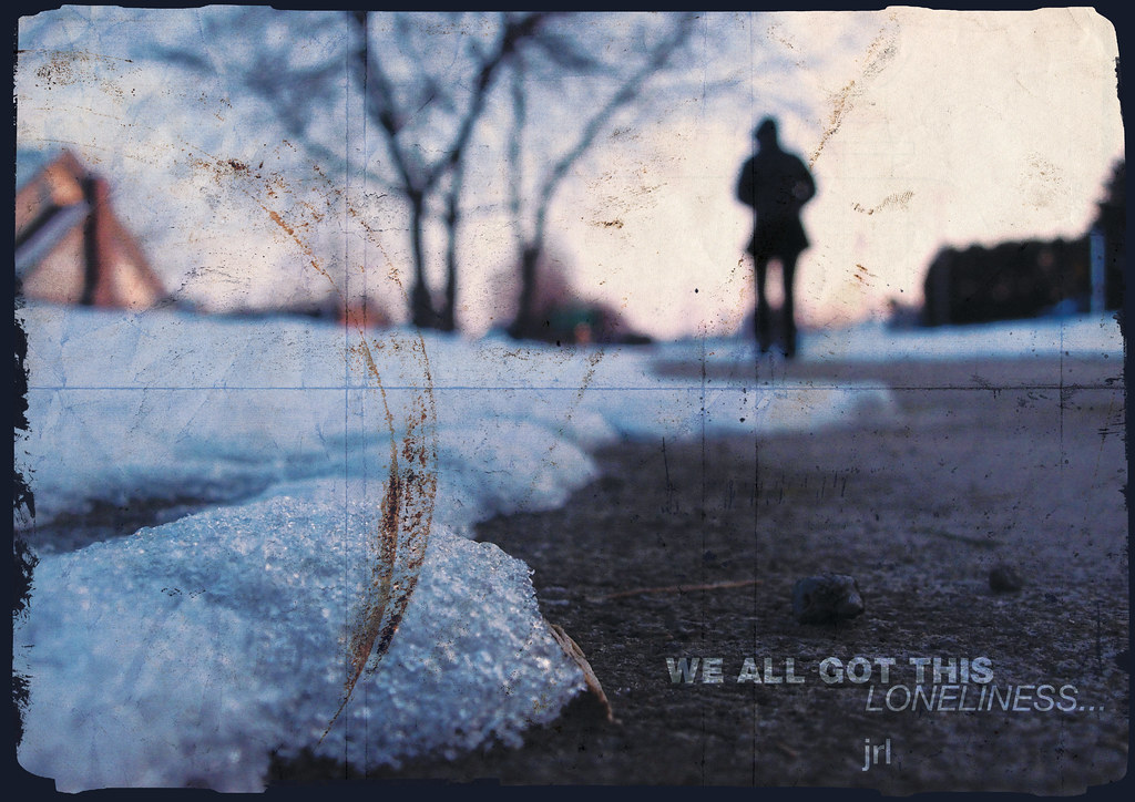 jrl - We all got this loneliness - A3