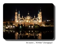 De nuevo, El Pilar (Sigurd66) Tags: espaa reflection pilar spain europa europe catholic cathedral basilica catedral zaragoza reflejo aragon ebro espagne templo saragossa barroco catlico saragosse elpilar saragozza rioebro