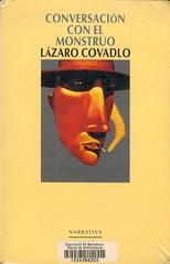 Lázaro Covadlo, Conversación con el monstruo