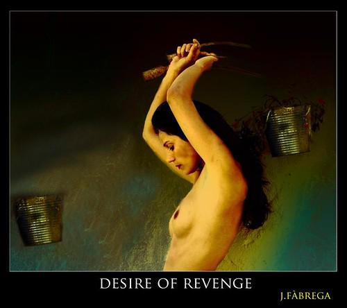 Desire of revenge