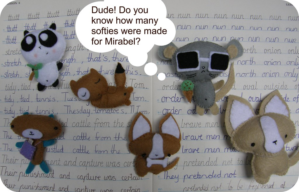 Softies For Mirabel...!