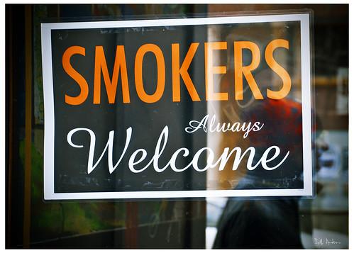 Smokers Always Welcome