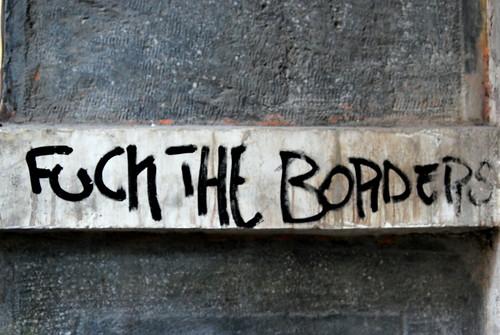 Fuck The Borders