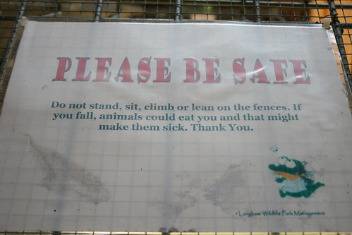 PLEASE BE SAFE - Do not stand, sit, climb or lean on the fences. If you fall, animals could eat you and that might make them sick. Thank you.
