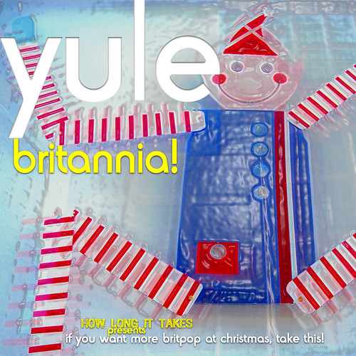 Yule Britannia! 2009 Holiday Mix (Front Cover)
