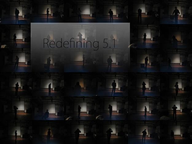 [Redefining 5.1]