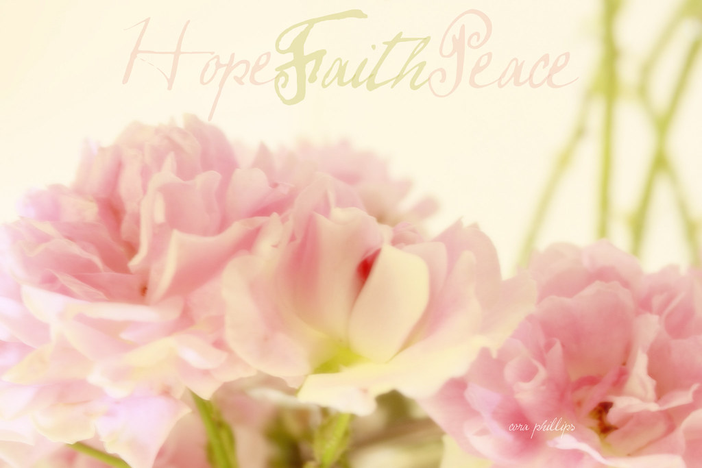 Hope~Faith~Peace