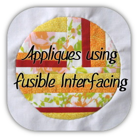 Appliques using Fusible Interfacing