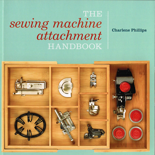 Sewing Machine Attachment Handbook