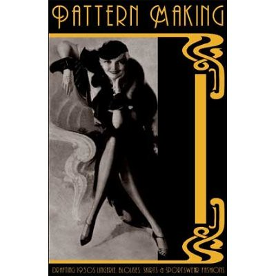 Pattern Making Drafting 1930s Lingerie Blouses Skirts & Sportswear Fashions