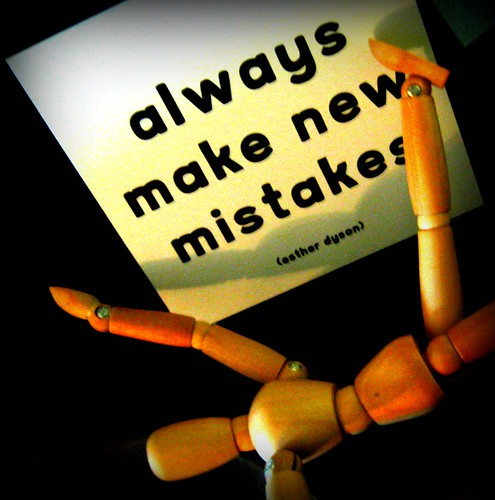 always make new mistakes by elycefeliz, on Flickr