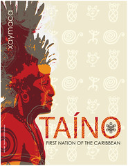 TAINO Nation of Jamaica 'xaymaca' (freestylee) Tags: sea brazil people art southamerica poster island amazon puertorico indian cuba spanish jamaica caribbean language tribe taino carib firstnation conquest xaymaca michaelthompson arawak