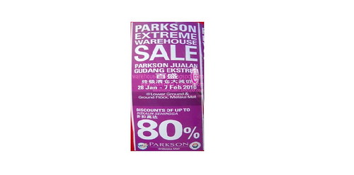 28 Jan - 7 Feb: Parkson Extreme Warehouse Sale @ Melaka Mall