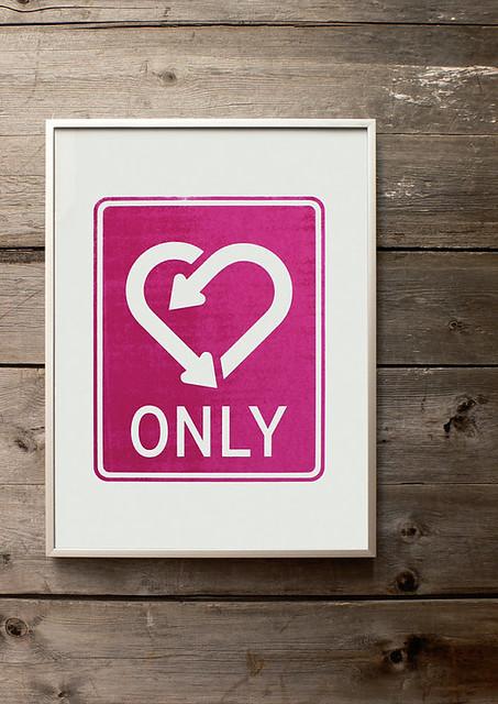 Only love. Screenprint. 11.8 x 16