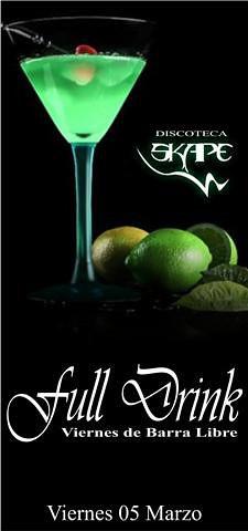 Full Drink - Discoteca Skape