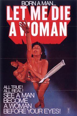 325__x400_let_me_die_a_woman_poster_01