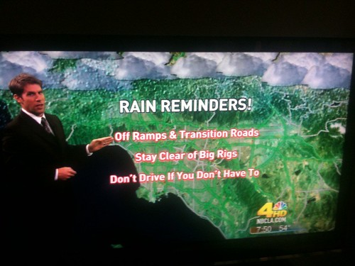 KNBC has some handy rain reminders. Thanks Captian Obvious