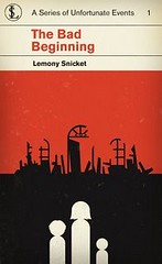 4346971897 e1f1439889 m Top 100 Childrens Novels #48: The Bad Beginning by Lemony Snicket