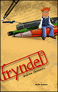 4377243970 9b1b4e9061 m Top 100 Childrens Novels #38: Frindle by Andrew Clements