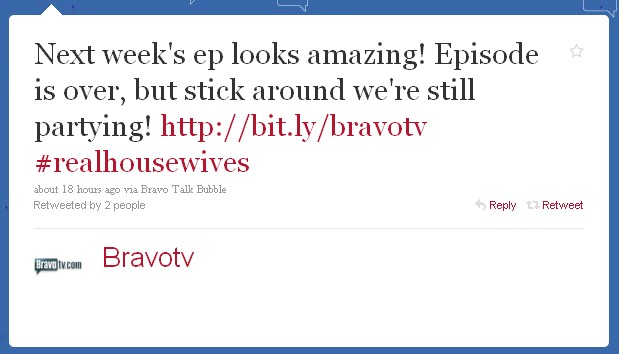 Bravo uses Twitter to keep backchannel buzz going in between its shows.