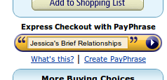 "Express Checkout with PayPhrase: ""Jessica's Brief Relationships"""