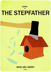 the stepfather (madfishes) Tags: poster lost 80s horror locke redesign terryoquinn johnlocke thestepfather