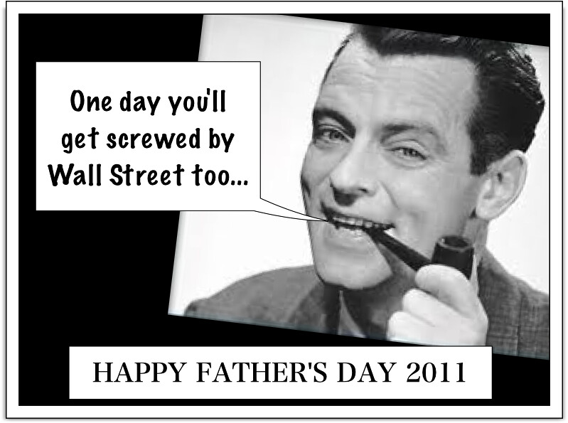 HAPPY FATHER'S DAY 2011