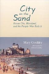 City on the Sand - New Cover (kschwarz20) Tags: history md maryland books oceancity kts ocmd corrdry