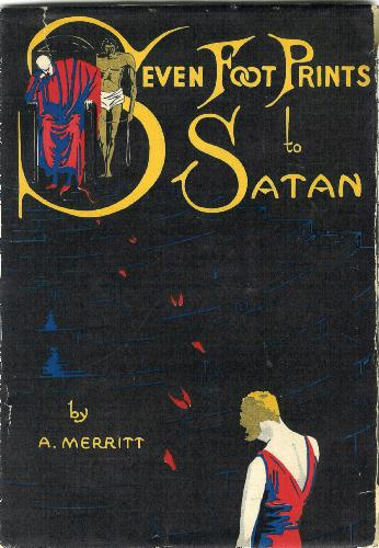 SEVEN FOOTPRINTS TO SATAN Boni and Liveright New York 1928
