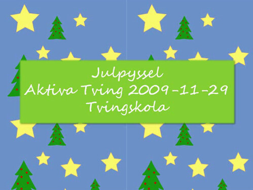 Aktiva Tving 20091129 Bild 01