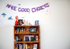 make good choices by Evil Erin