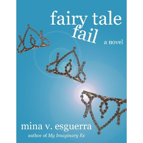 Fairy Tale Fail by Mina V. Esguerra
