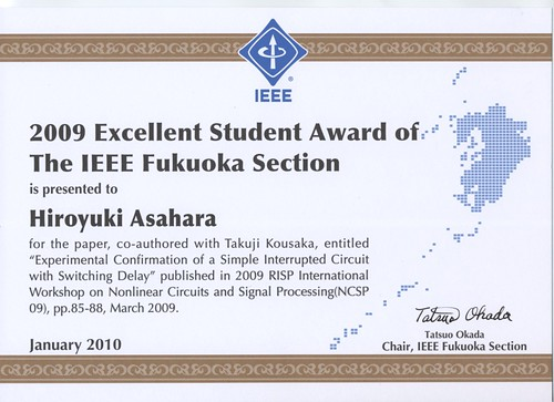 2009 Excellent Student Award of The IEEE Fukuoka Section