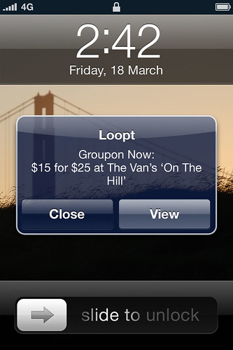 Deal Notification - Groupon Now! on Loopt