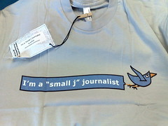 "my ""I'm a small j journalist"" t-shirt arrived"