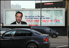 David Cameron - Fuck Off Back to Eton (artofthestate) Tags: boy graffiti election billboard nhs conservativeparty hijack aldgate tory fuckoff eton 2010 classwar davidcameron may6th fuckoffbacktoeton