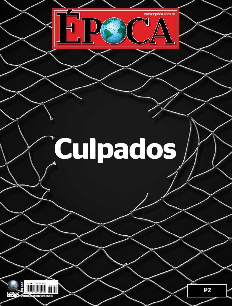 Capa Revista Época: Julgamento Caso Isabella (2010)