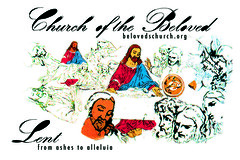 LENT '09 (We are Church of the Beloved) Tags: church beloved