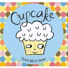 4347910288 9af5de1a8f m Review of the Day: Cupcake by Charise Mericle Harper