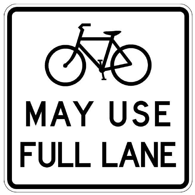 Bicycles May Use Full Lane