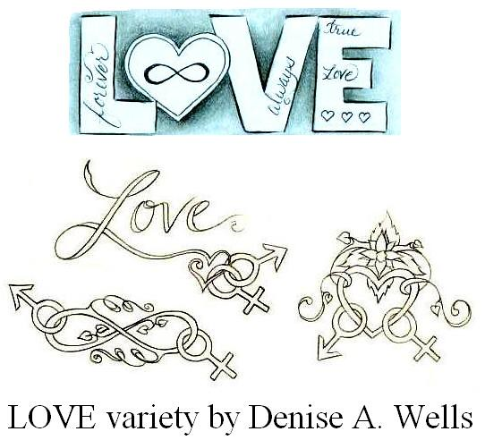 """LOVE"" Tattoo variety by Denise A. Wells. Infinity symbol - unending love"