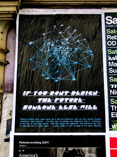 flyposter Manchester : If You Don't Design The Future