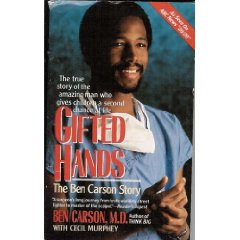 Gifted Hands-Ben Carson