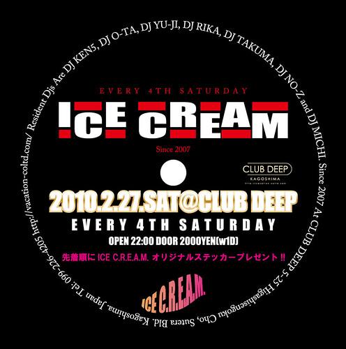ICE C.R.E.A.M. @ Club Deep