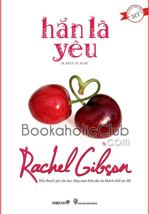 Hẳn là yêu - Rachel Gibson'