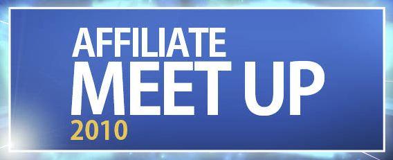 Affiliate Meetup 2010