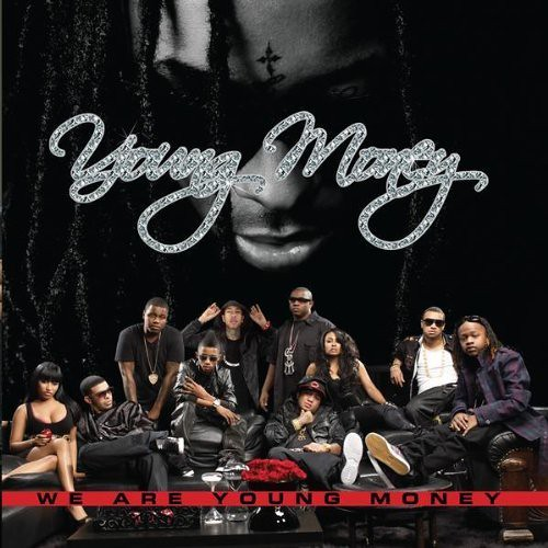 YOUNG MONEY – WE ARE YOUNG MONEY ALBUM COVER & PREVIEW